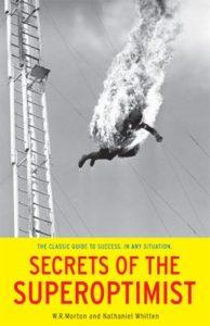 Secrets of the SuperOptimist